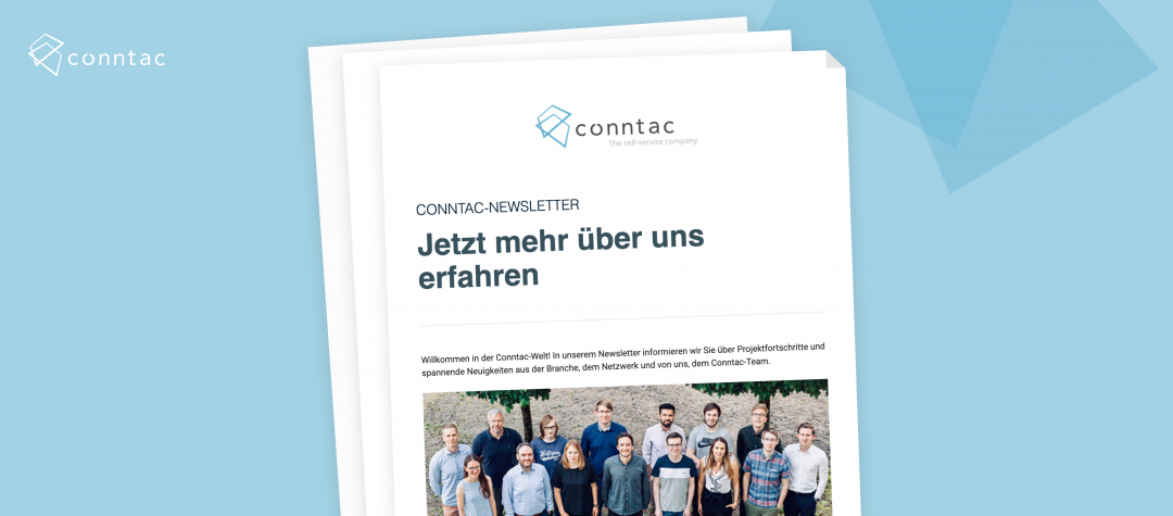 Now available: The Conntac Newsletter!